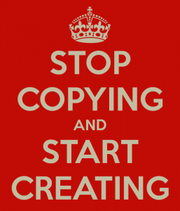 stop-copying-and-start-creating